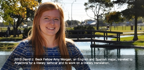 2013 Beck Fellow Amy Morgan an English and Spanish major is pictured She traveled to Argentina for a literary seminar and to work on a literary translation