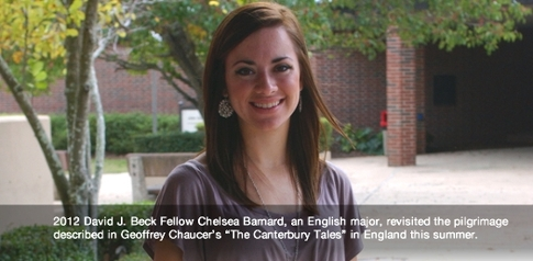 2012 Beck Fellow Chelsea Barnard English major She revisted the pilgrimage described in Canterbury Tales