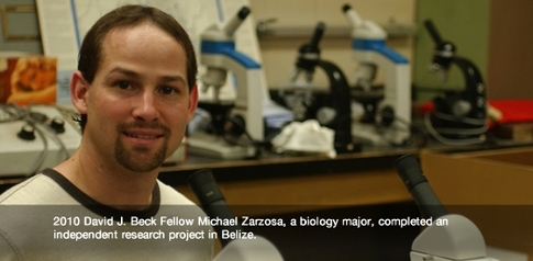 2010 Beck Fellow Michael Zarzosa pictured in biology lab He completed independent research in Belize