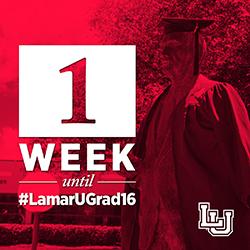 One Week Until Lamar University Graduation