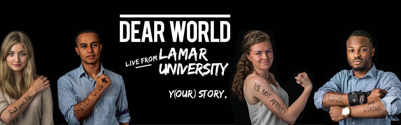 Dear World at Lamar University
