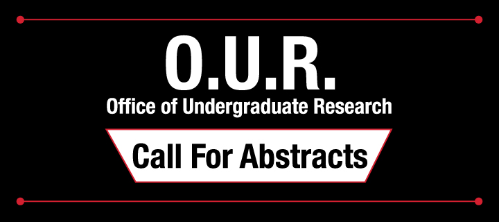 Office of Undergraduate Research - Call for Abstracts