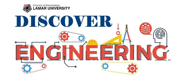 Lamar University Student Engineering Council to Host Discover Engineering