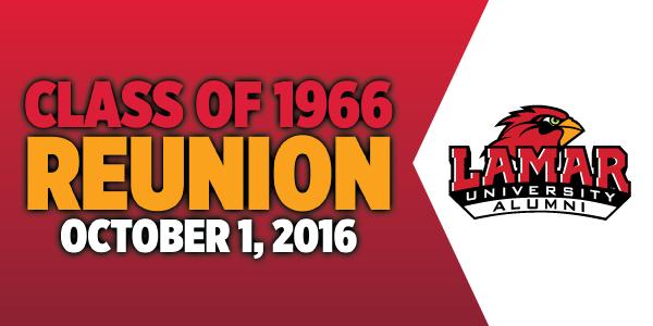 Lamar University Class of 1966 Reunion October 1, 2016