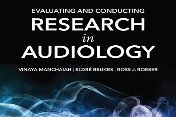 """Manchaiah and Beukes author """"Evaluating and Conducting Research in Audiology"""""""